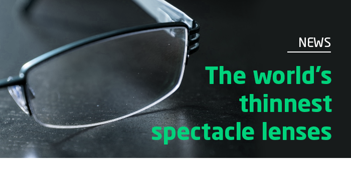 The world's thinnest spectacle lenses